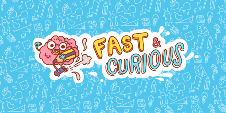 Nuevo canal: Fast & Curious
